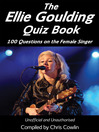 The Ellie Goulding Quiz Book (eBook): 100 Questions on the Female Singer