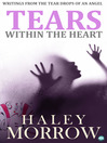 Tears Within The Heart (eBook): Writings From the Tear Drops of an Angel