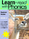 Learn to Read with Phonics, Book 4 (eBook): Learn to Read Rapidly in as Little as Six Months