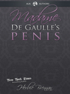 Madame de Gaulle's Penis (eBook): A Fictional Memoir of the Sixties