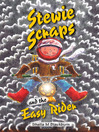 Stewie Scraps and the Easy Rider (eBook)