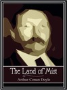 The Land of Mist (eBook): Professor Challenger Series, Book 3