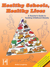 Healthy Schools, Healthy Lives (eBook): A Teacher's Guide to Tackling Childhood Obesity