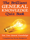 The Brilliant General Knowledge Quiz Book (eBook): Test Your General Knowledge!