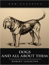 Dogs and All About Them (eBook)