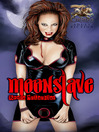 Moonslave (eBook): Moonspawn Series, Book 2