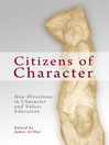 Citizens of Character (eBook): New Directions in Character and Values Education