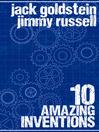 10 Amazing Inventions (eBook)