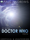 50 Quick Doctor Who Facts (eBook)