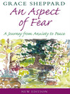 An Aspect of Fear (eBook): A Journey From Anxiety to Peace