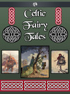 Celtic Fairy Tales (eBook)