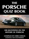 The Porsche Quiz Book (eBook): 100 Questions on the History of Porsche