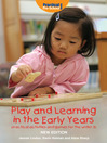 Play and Learning in the Early Years (eBook): Practical Activities and Games for the Under 3s