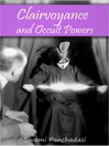 Clairvoyance and Occult Powers (eBook)