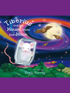 Tiberius and the Mouse from the Moon (eBook): A Tiberius Story