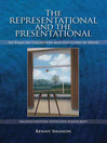 The Representational and the Presentational (eBook): An Essay on Cognition and the Study of Mind