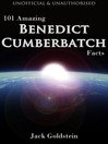 101 Amazing Benedict Cumberbatch Facts (eBook)