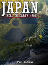 Japan - Hell on Earth: 2011 (eBook)