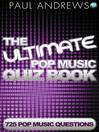 The Ultimate Pop Music Quiz Book (eBook)