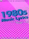 1980s Music Lyrics: The Ultimate Quiz Book, Volume 1 (eBook)