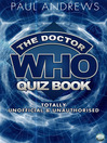 The Doctor Who Quiz Book (eBook): Totally Unofficial and Unauthorised