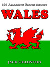 101 Amazing Facts about Wales (eBook)