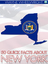 50 Quick Facts About New York (eBook)