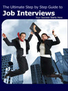 The Ultimate Step by Step Guide to Job Interviews (MP3): Your Success Starts Here