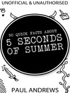 50 Quick Facts about 5 Seconds of Summer (eBook)
