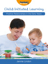 Child-Initiated Learning (eBook): Positive Relationships in the Early Years