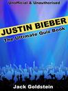 Justin Bieber - The Ultimate Quiz Book (eBook)