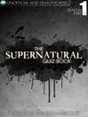The Supernatural Quiz Book - Season 1, Part 1 (eBook)