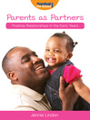 Parents as Partners (eBook): Positive Relationships in the Early Years