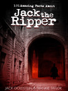 101 Amazing Facts about Jack the Ripper (eBook)