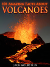 101 Amazing Facts about Volcanoes (eBook)