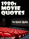 1980s Movie Quotes: The Ultimate Quiz Book (eBook)