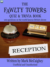 The Fawlty Towers Quiz & Trivia Book (eBook): 100 Questions on the World Famous British Sitcom