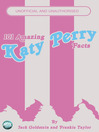 101 Amazing Katy Perry Facts (eBook)