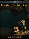 Angling Sketches (eBook)