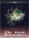 The Great Astronomers (eBook)