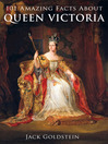 101 Amazing Facts about Queen Victoria (eBook)