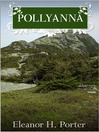 Pollyanna (eBook): Pollyanna Series, Book 1