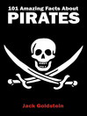 101 Amazing Facts about Pirates (eBook)