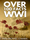 Over 100 Facts WW1 (eBook)