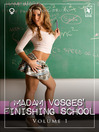 Madam Vosges' Finishing School (eBook): Volume 1
