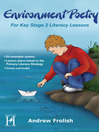 Environment Poetry (eBook): For Key Stage 2 Literacy Lessons