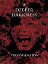 A Deeper Darkness (eBook)