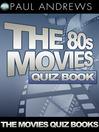 The 80s Movies Quiz Book (eBook)