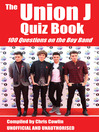 The Union J Quiz Book (eBook): 100 Questions on the Boy Band