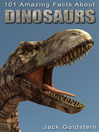 101 Amazing Facts about Dinosaurs (eBook)